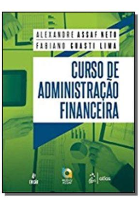 Curso De Administração Financeira - 4ª Ed. 2019 - Assaf Neto,Alexandre | Hoshan.org