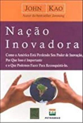 Nação Inovadora - Kao,John | Tagrny.org