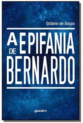 A Epifania de Bernardo - Souza,Octávio De | Hoshan.org