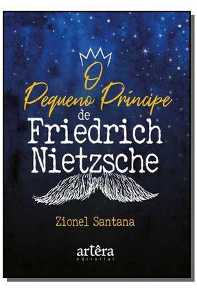O Pequeno Príncipe, De Friedrich Nietzsche - Zionel Santana pdf epub