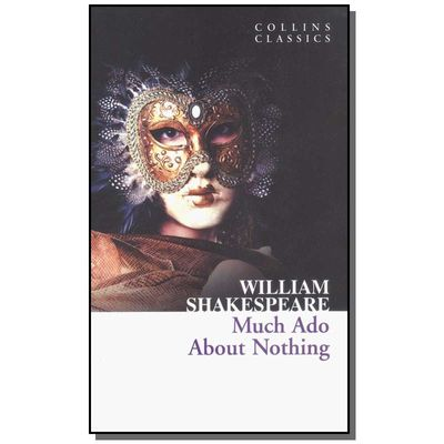 Much Ado About Nothing - Collins Classics