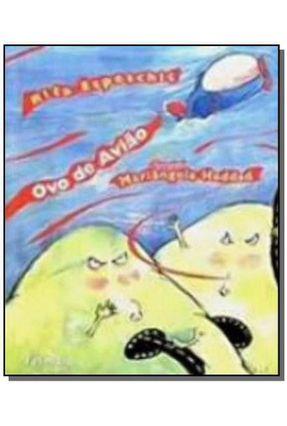 Ovo de Avião - 5ª Ed. 2009 - Conforme a Nova Ortografia - Espeschit,Rita | Nisrs.org