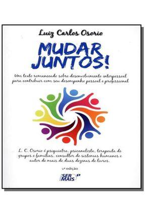 Mudar Juntos! - 2ª Ed. 2013 - Osorio,Luiz Carlos | Tagrny.org