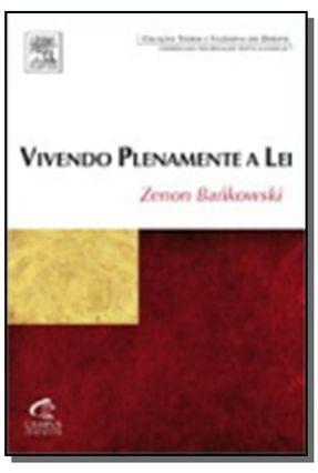 Vivendo Plenamente a Lei - Bankowski,Zenon pdf epub