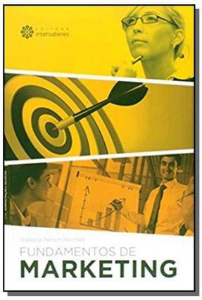 Fundamentos de Marketing - Série Administração e Negócios - Reichelt,Valesca Persch   Hoshan.org