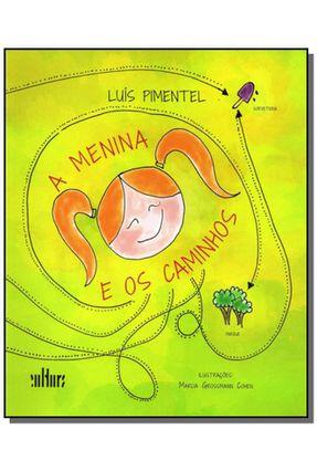 A Menina e Os Caminhos - Pimentel,Luis pdf epub