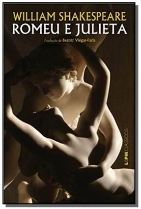 Romeu e Julieta - L&pm Clássicos - Shakespeare,William pdf epub