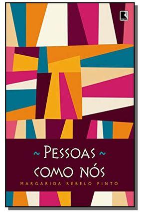 Pessoas Como Nós - Pinto,Margarida Rebelo | Hoshan.org