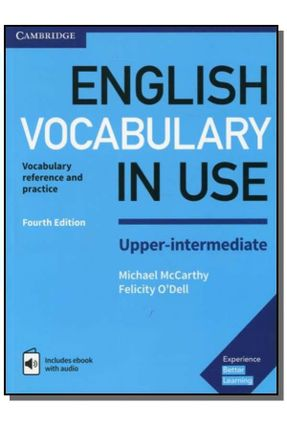 English Vocabulary In Use Upper Intermadiate With Answers Enhanced Ebook - 4Th Ed - MCCARTHY | Hoshan.org