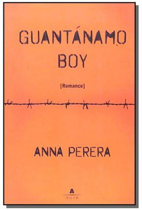 Guantánamo Boy - Perera,Anna   Hoshan.org