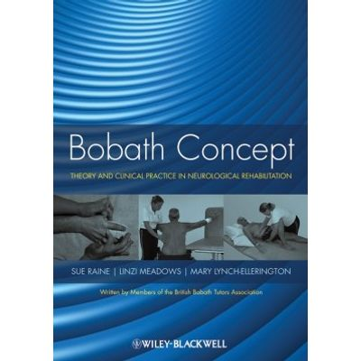 Bobath Concept - Theory and Clinical Practice in Neurological Rehabilitation