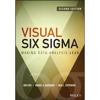 Visual Six Sigma - Making Data Analysis Lean