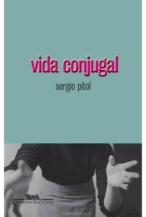 Vida Conjugal - Pitol,Sergio pdf epub
