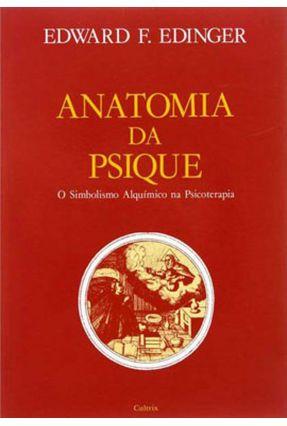 Anatomia da Psique - o Simbolismo Alquimico - Edinger,Edward F. pdf epub
