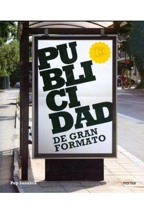 Publicidad En Grand Formato - Monsa Ediciones pdf epub