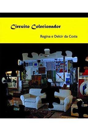 Circuito Colecionador - Costa,Delcir da Costa,Regina da   Hoshan.org