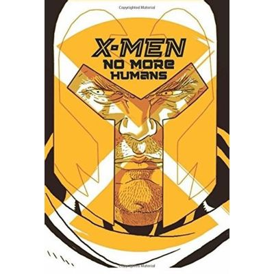 X-Men - No More Humans