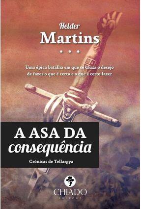 A Asa Da Consequência - Col. Viagens Na Ficção - Martins,Hélder | Hoshan.org