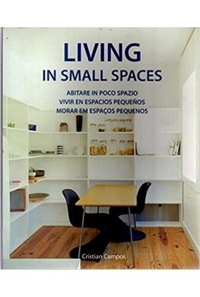 Living In Small Spaces - Campos,Cristian   Hoshan.org