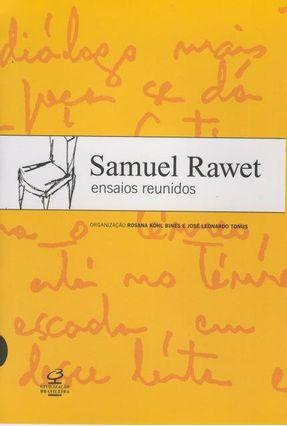 Samuel Rawet - Ensaios Reunidos - Organização de Rosana Kohl Bines e José Leonardo Tonus - Rawet,Samuel   Hoshan.org