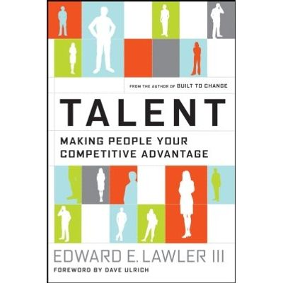 Talent - Making People Your Competitive Advantage
