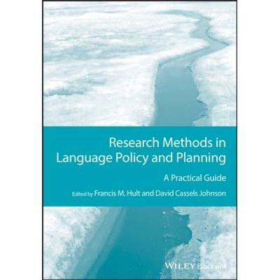 Research Methods in Language Policy and Planning - A Practical Guide