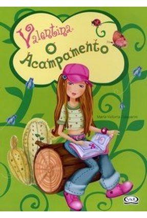 Valentina o Acampamento - Gasparini,María Victoria | Hoshan.org