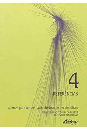 Normas 4 - Referências - 2ª Ed. - Vários   Hoshan.org