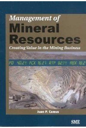 Management of Mineral Resources - Camus,Juan P. | Hoshan.org