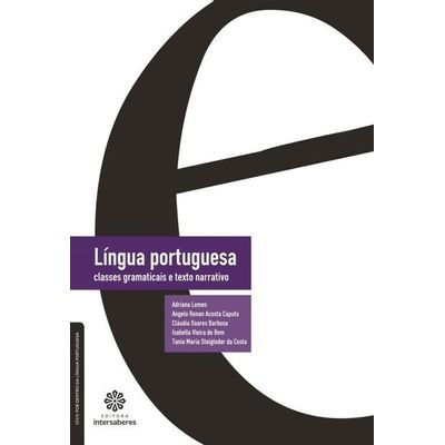 Língua Portuguesa - Classes Gramaticais E Texto Narrativo