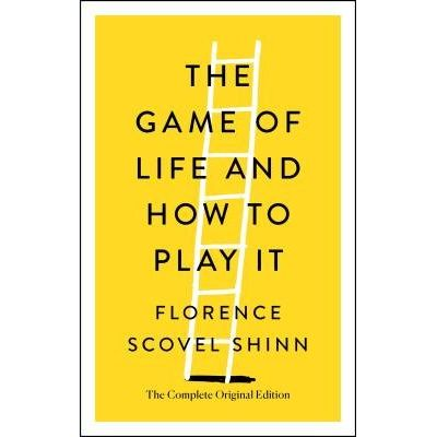 The Game Of Life And How To Play It - The Complete Original Edition