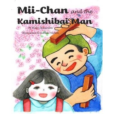 MII-Chan And The Kamishibai Man (Softcover)