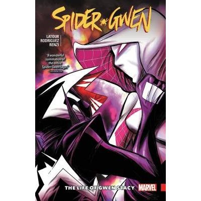 Spider-Gwen Vol. 6 - The Life And Times Of Gwen Stacy