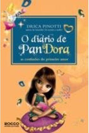 O Diário de Pandora e As Confusões do Primeiro Amor - Nova Ortografia - Pinotti,Drica pdf epub