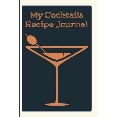 My Cocktails Recipe Journal