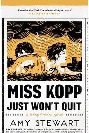 Miss Kopp Just Won't Quit - Stewart,Amy | Hoshan.org