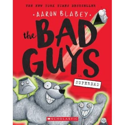 The Bad Guys In Superbad - The Bad Guys #8