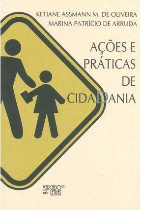 Ações e Práticas de Cidadania - Ketiane Assmann M. de Oliveira Marina Patrício de Arruda | Nisrs.org