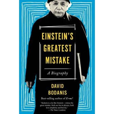 Einstein's Greatest Mistake - A Biography