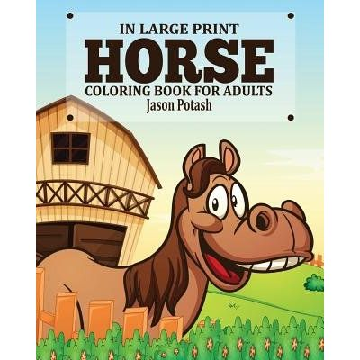 Horse Coloring Book For Adults ( In Large Print)