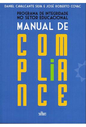 Programa De Integridade No Setor Educacional - Manual De Compliance - Silva,Daniel Cavalcante Covac,José Roberto pdf epub