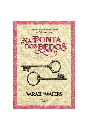 Na Ponta Dos Dedos - Waters, Sarah | Hoshan.org