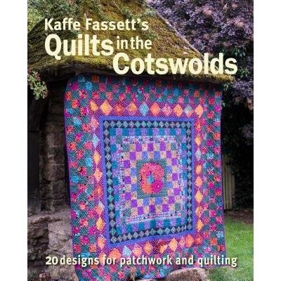 Kaffe Fassett's Quilts In The Cotswolds - Medallion Quilt Designs With Kaffe Fassett Fabrics