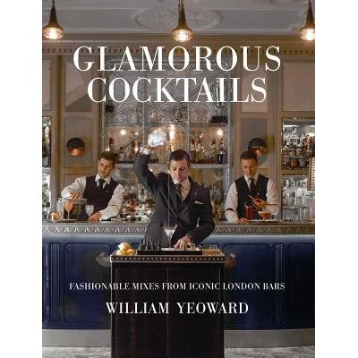 Glamorous Cocktails - Fashionable Mixes From Iconic London Bars