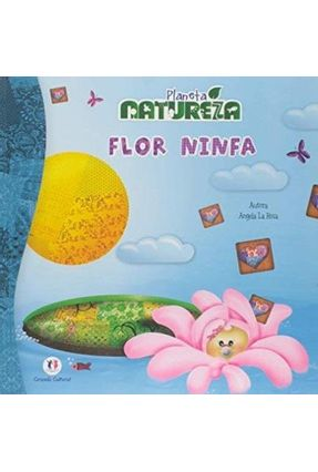 Flor Ninfa : Planeta Sustentável - Angela Bretones | Hoshan.org