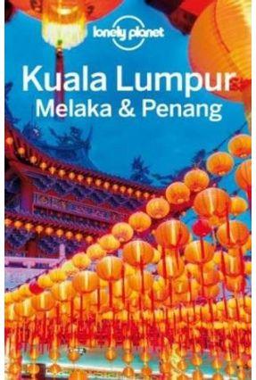 Lonely Planet Kuala Lumpur, Melaka & Penang - Richmond,Simon | Hoshan.org