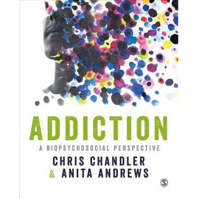 Addiction - A Biopsychosocial Perspective