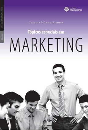 Tópicos Especiais Em Marketing - Ritossa,Cláudia Mônica | Hoshan.org
