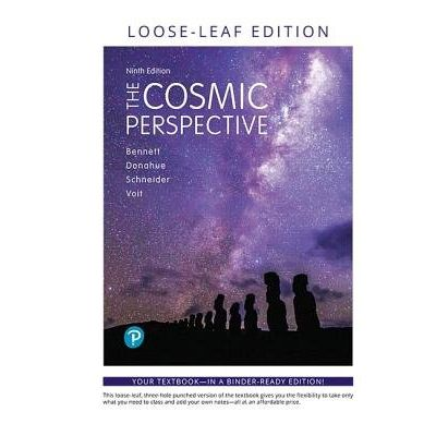 Cosmic Perspective, The, Loose-Leaf Edition