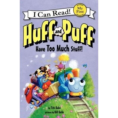 I Can Read Books: My First - Huff And Puff Have Too Much Stuff!
